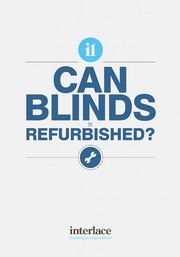 Can Blinds be Refurbished - Interlace Blinds, Essex, UK