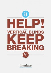 Help! Our vertical Blinds keep breaking - Interlace Blinds, Essex, UK