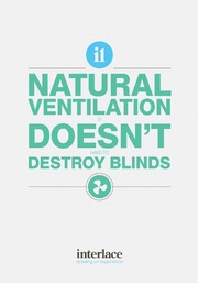 Natural Ventilation doesn't tend to destroy blinds - Interlace Blinds, Essex, UK